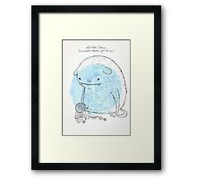 It's a secret between me and you Framed Print