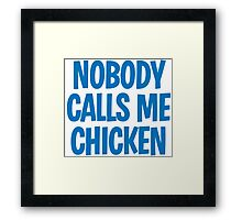 Back to the Future 'Chicken' quote Framed Print