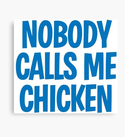 Back to the Future 'Chicken' quote Canvas Print