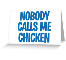 Back to the Future 'Chicken' quote Greeting Card