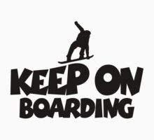 Keep On Boarding Snowboard Design (Black) Kids Clothes