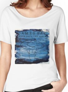 James Bay -  Hold Back the River Women's Relaxed Fit T-Shirt