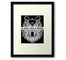 A Girl Has A Name Arya Stark - White Framed Print