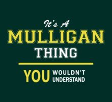 It's A MULLIGAN thing, you wouldn't understand !! by satro