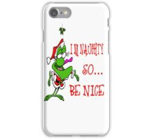 Im Naughty So Be Nice iPhone Case/Skin