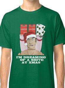 I'm Dreaming of A Shite At Xmas! Classic T-Shirt