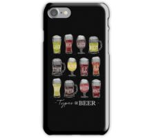 Main types of beer: pale lager, bock, dark lager, wheat, stout, pilsner, brown ale, pale ale, cider, porter, marzen, dunkel iPhone Case/Skin