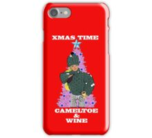 Christmas Time - Camel Toe & Wine!! iPhone Case/Skin