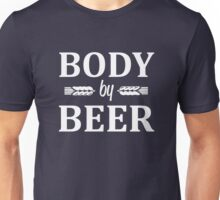 Body by Beer Unisex T-Shirt