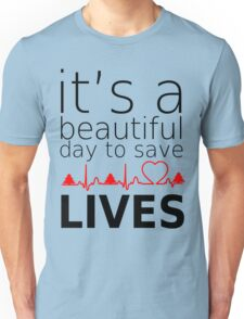 it's a beautiful day to save lives christmas Unisex T-Shirt