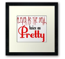 Clever as the Devil Framed Print