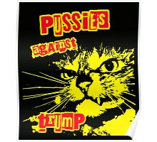 Meow Pussies against Trump Poster