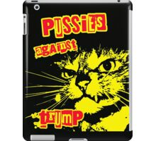 Meow Pussies against Trump iPad Case/Skin