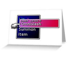 Somethimes you just need to Omnislash! Greeting Card