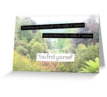 Find Yourself Quote Greeting Card