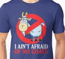 Bill Murray -  I Ain't Afraid of No Goat Unisex T-Shirt