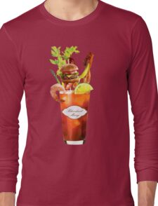 Bloodiest Mary Long Sleeve T-Shirt