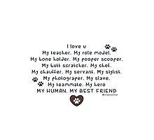 Pet words: love human Photographic Print