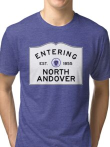 Entering North Andover - Commonwealth of Massachusetts Road Sign Tri-blend T-Shirt