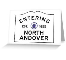 Entering North Andover - Commonwealth of Massachusetts Road Sign Greeting Card
