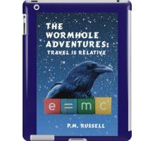 The Wormhole Adventures: Travel is Relative iPad Case/Skin