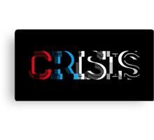 CRISIS - Red, White and Blue on Black Canvas Print