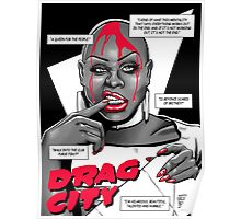 Drag City - Bob The Drag Queen Poster