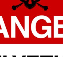 Danger: Helvetica Sticker