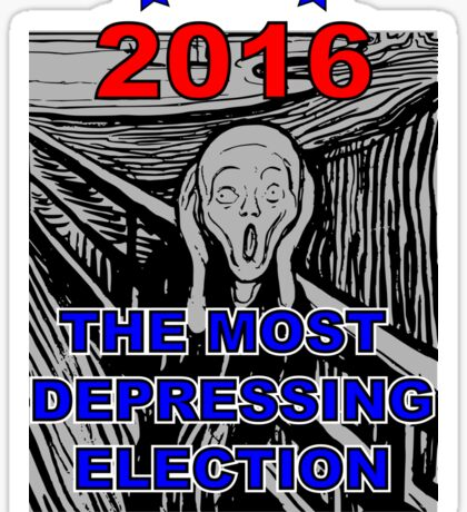 2016 The Most Depressing Election Ever Sticker