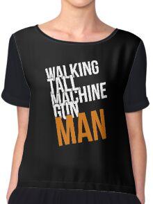 Walking Tall Machine Gun Man Chiffon Top