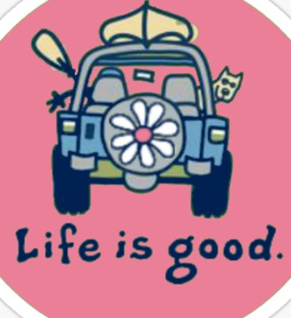 Life is good. (3) pink Sticker
