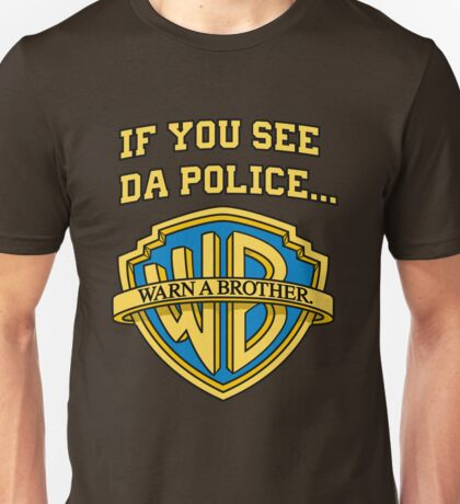 Warn a Brother - Warner Brothers Unisex T-Shirt