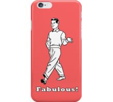 Fabulous! iPhone Case/Skin