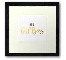 I'm A GIRL BOSS! Framed Print