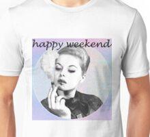 HAPPY WEEKEND LADY STONER Unisex T-Shirt