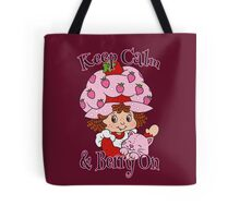 Keep Calm and Berry On Tote Bag