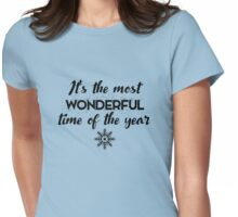 Christmas - it's the most wonderful time of the year Womens Fitted T-Shirt