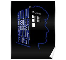 You Never Forget Your First - Doctor Who 6 Colin Baker Poster