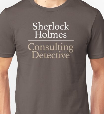 Sherlock Holmes, Consulting Detective Unisex T-Shirt