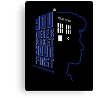 You Never Forget Your First - Doctor Who 11 Matt Smith Canvas Print