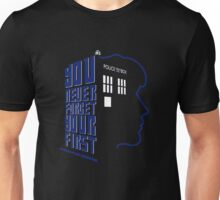 You Never Forget Your First - Doctor Who 8 Paul McGann Unisex T-Shirt