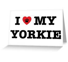 I Heart My Yorkie Greeting Card