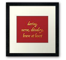 Brave at Heart Framed Print