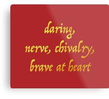 Brave at Heart Metal Print