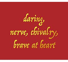 Brave at Heart Photographic Print