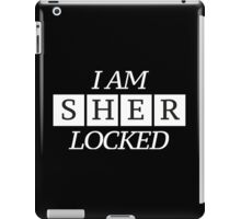 I Am Sher Locked Sherlock Holmes design iPad Case/Skin
