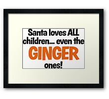 Santa Loves Ginger Children fun Christmas design Framed Print