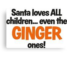 Santa Loves Ginger Children fun Christmas design Canvas Print