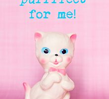 You're purrrfect for me! Valentine card (blue text version) by Zoe Power