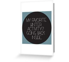 Winter Hater Greeting Card